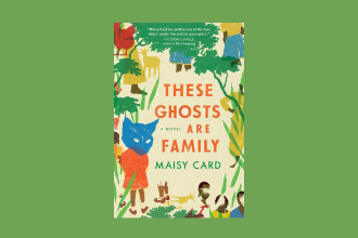These Ghosts Are Family_Maisy Card