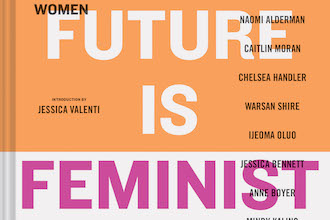 The Mantle Image The Future is Feminist